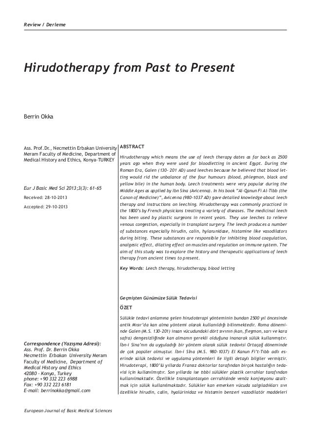 Review / Derleme  Hirudotherapy from Past to Present  Berrin Okka  Ass. Prof.Dr., Necmettin Erbakan University ABSTRACT Me...