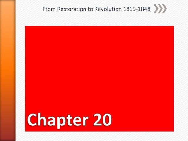 From Restoration to Revolution 1815-1848