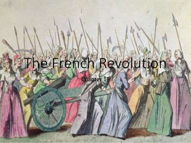 The French Revolution Chapter 18