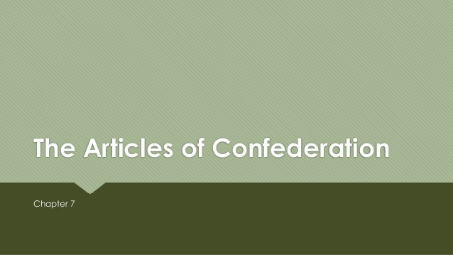 His 121 chapter 7 the articles of confederation