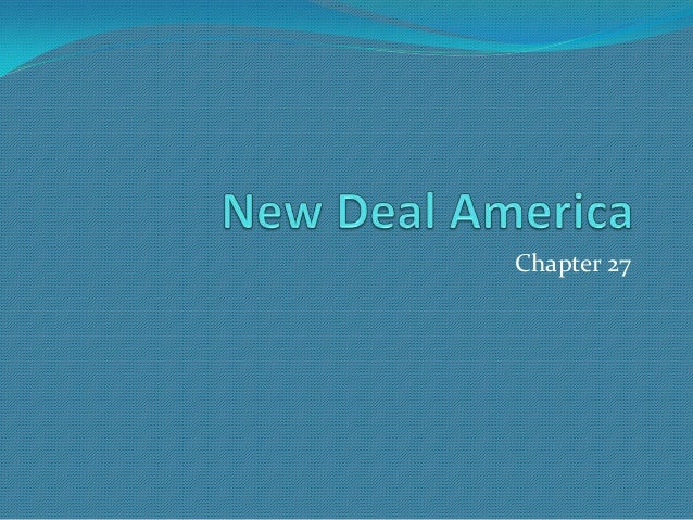 His 122 ch 27 new deal america