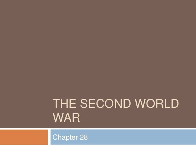 THE SECOND WORLD WAR Chapter 28