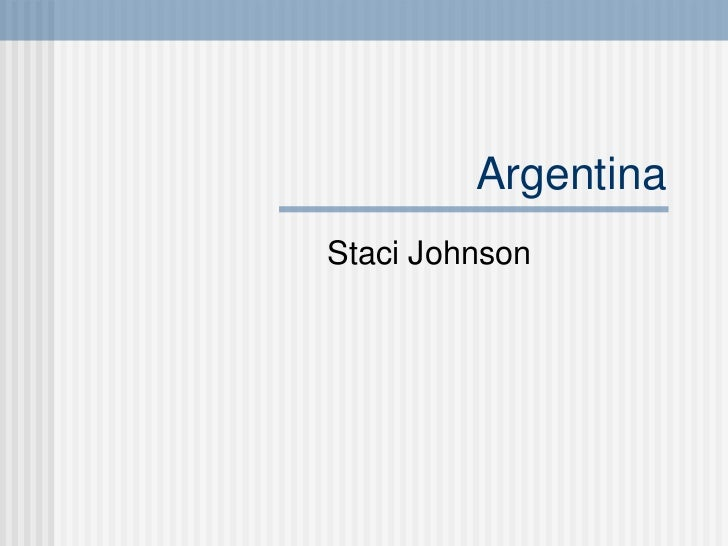 Argentina Staci Johnson