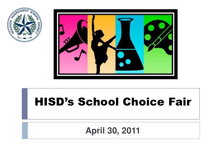 HISD's School Choice Fair<br />April 30, 2011<br />