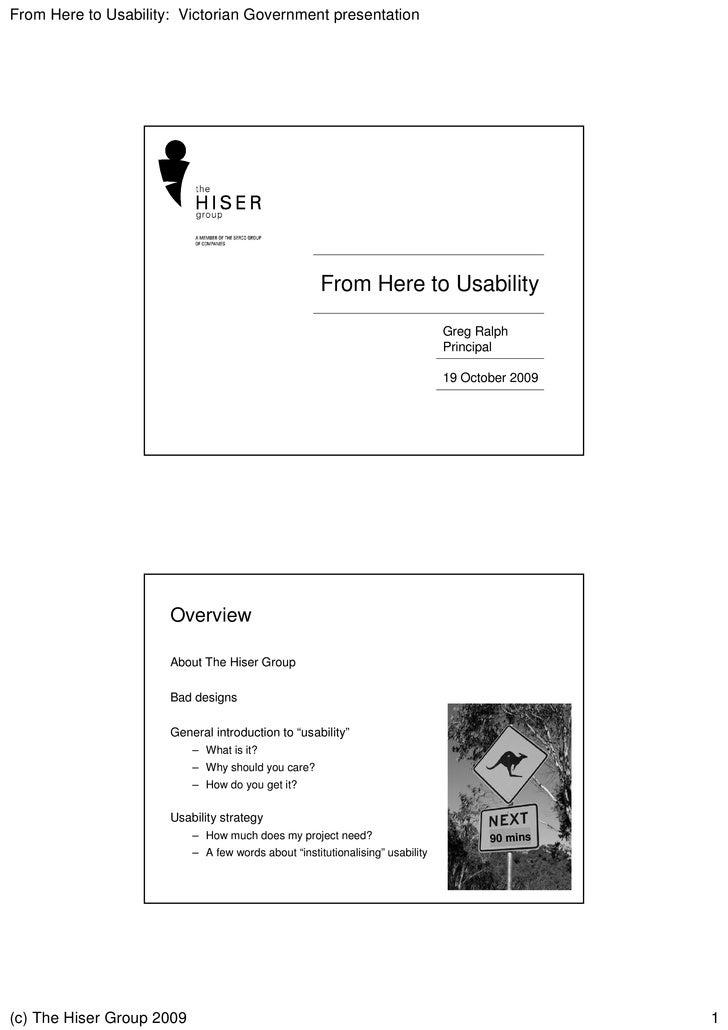 Hiser Usability Presentation Victoria Online Seminar 19 Oct 2009