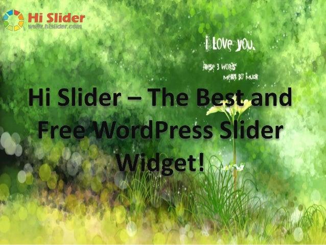 Hi slider – the best and free word press slider widget