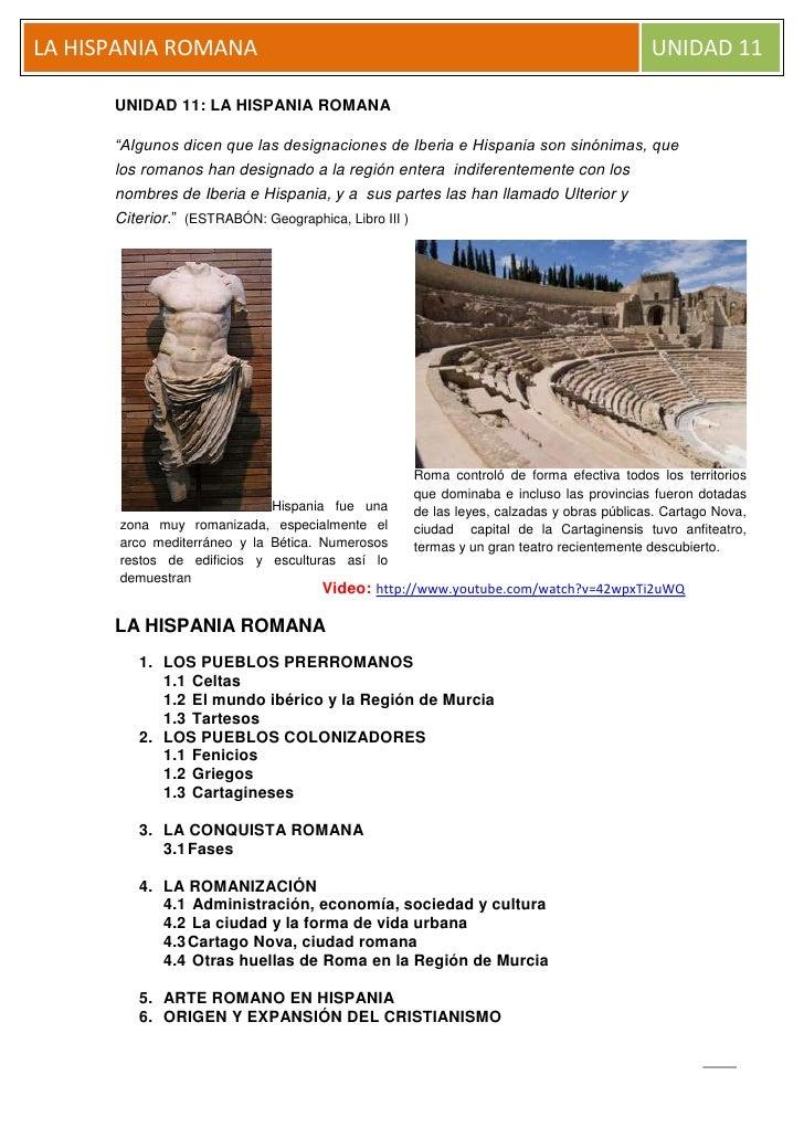 """UNIDAD 11: LA HISPANIA ROMANA<br />""""Algunos dicen que las designaciones de Iberia e Hispania son sinónimas, que los romano..."""