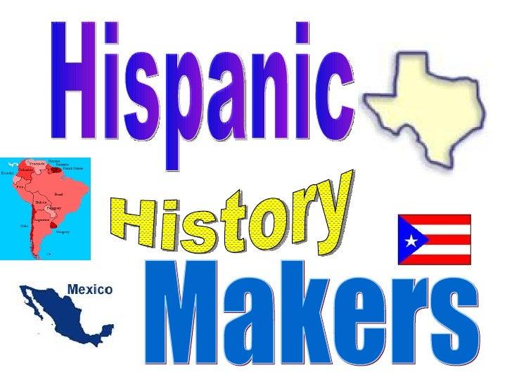 Hispanic History Makers