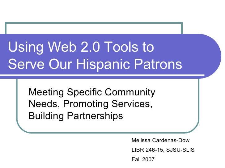 Hispanic Patrons And Web 2.0