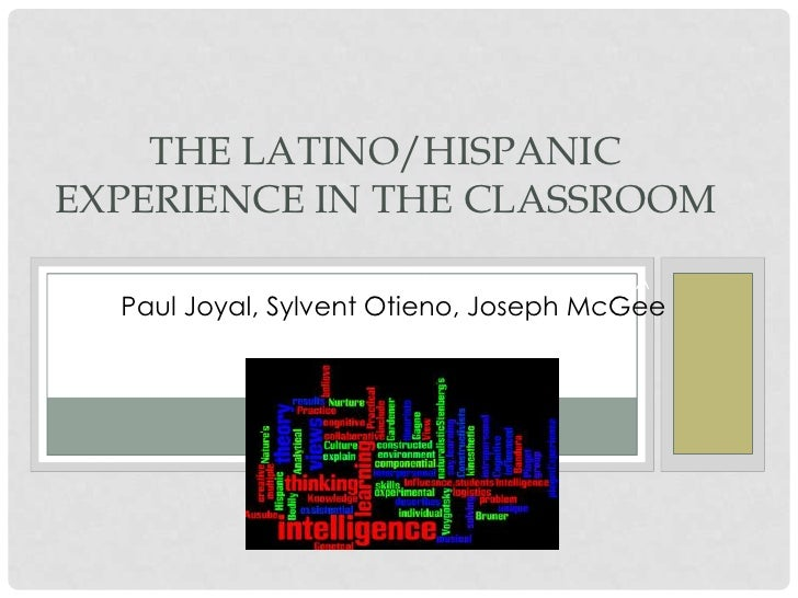 The Latino/Hispanic Experience in the Classroom