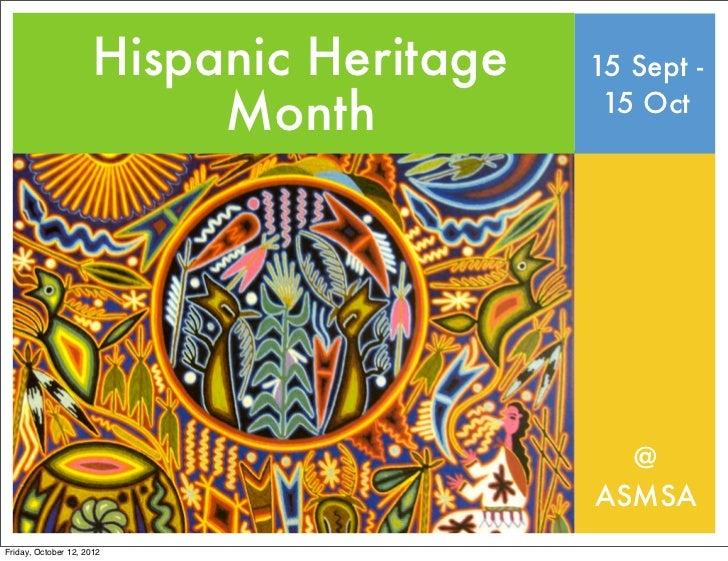 Hispanic Heritage   15 Sept -                           Month           15 Oct                                            ...