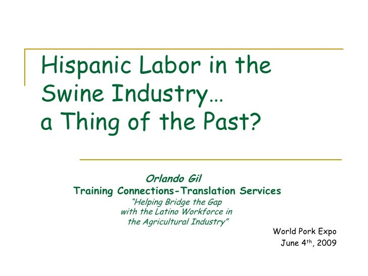 Hispanic Labor in the Swine Industry…  a Thing of the Past?