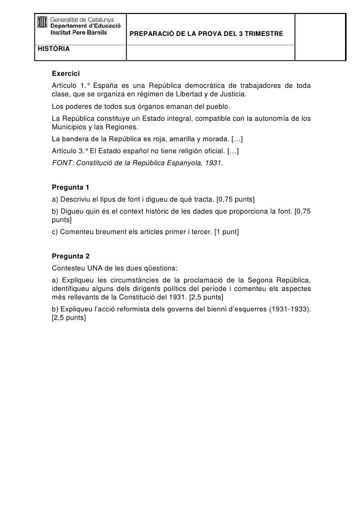 PREPARACIÓ DE LA PROVA DEL 3 TRIMESTREHISTÒRIA   Exercici   Artículo 1.° España es una República democrática de trabajador...