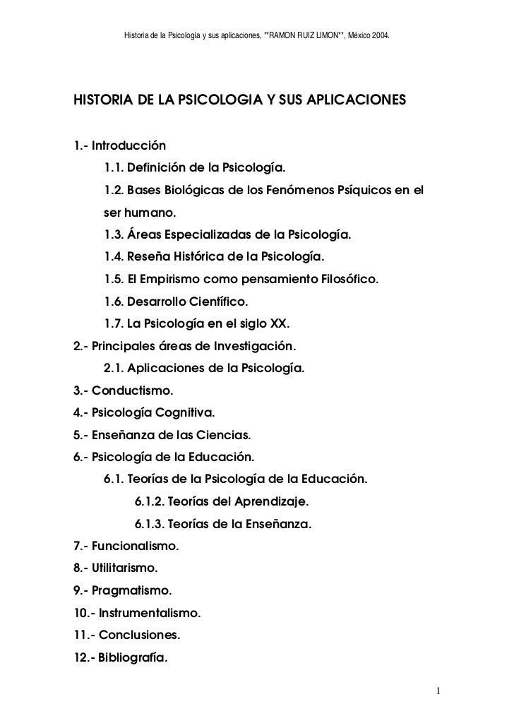 Historia de la Psicología y sus aplicaciones, **RAMON RUIZ LIMON**, México 2004.     HISTORIA DE LA PSICOLOGIA Y SUS APLIC...