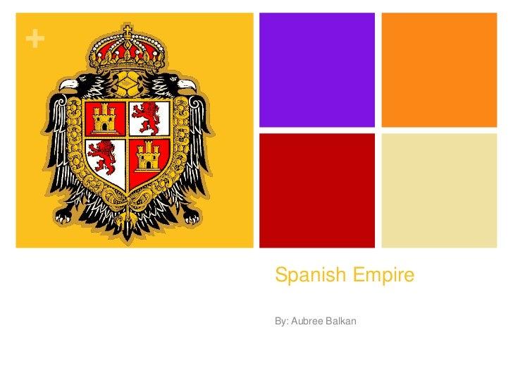 Hist 140 asignmt #3 spanish empire