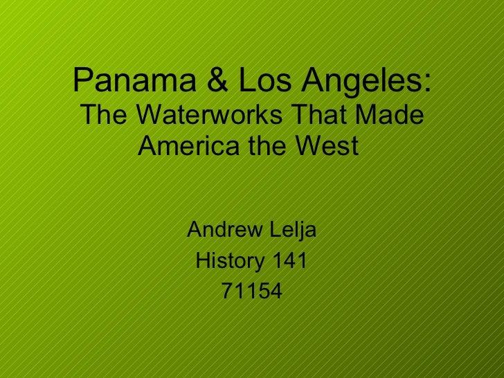 Hist 141   panama & los angeles