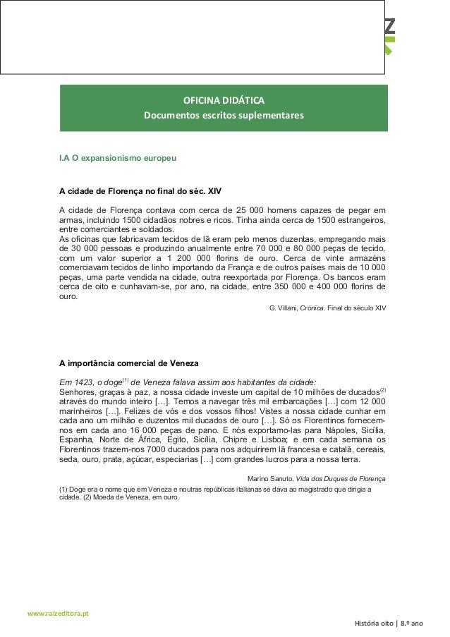 www.raizeditora.pt OFICINA DIDÁTICA Documentos escritos suplementares I.A O expansionismo europeu A cidade de Florença no ...