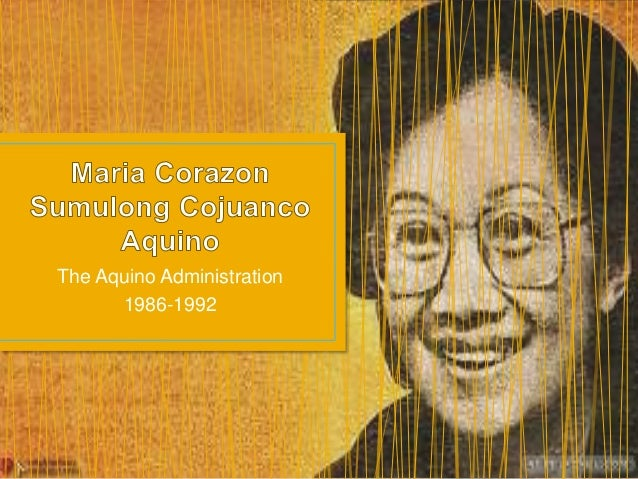 The Aquino Administration 1986-1992