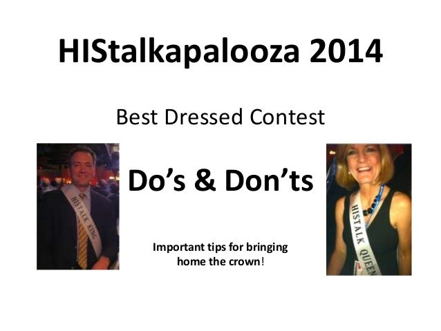 HIStalkapalooza 2014 Best Dressed Contest  Do's & Don'ts Important tips for bringing home the crown!