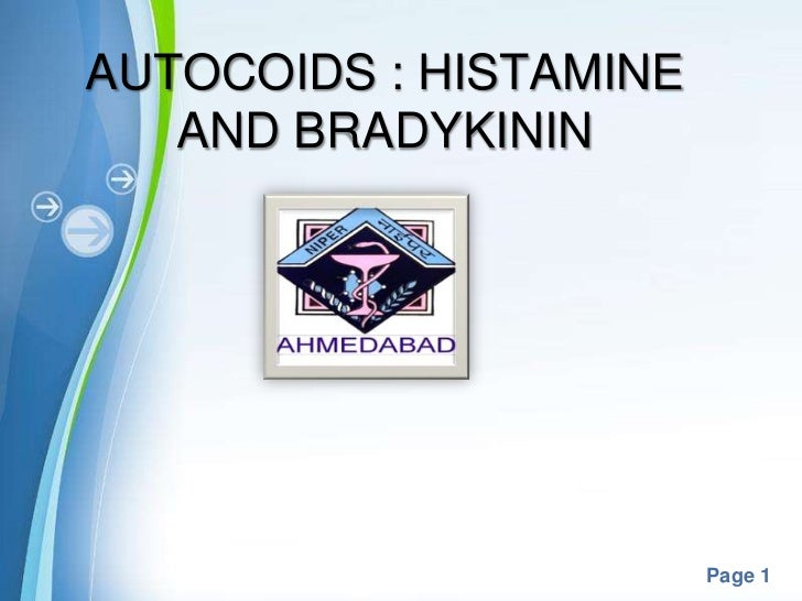 Histamine & bradykinin