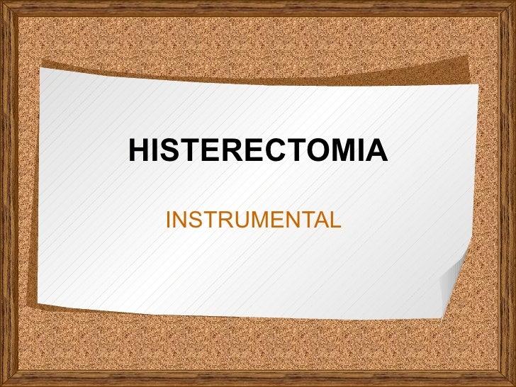 HISTERECTOMIA INSTRUMENTAL