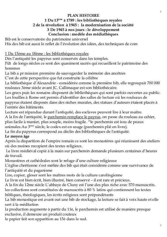 PLAN HISTOIRE  1 Du 13ème à 1789 : les bibliothèques royales  2 de la révolution à 1945 : la modernisation de la société  ...