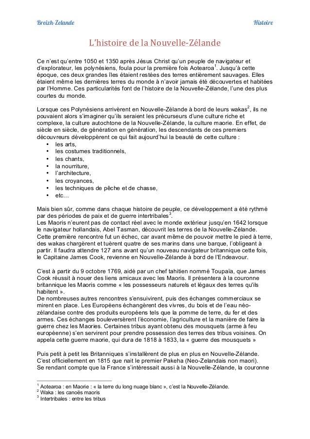 Breizh-Zelande Histoire    L'histoire  de  la  Nouvelle-‐Zélande   Ce n'est qu'entre 1050 et 1350  après Jésu...