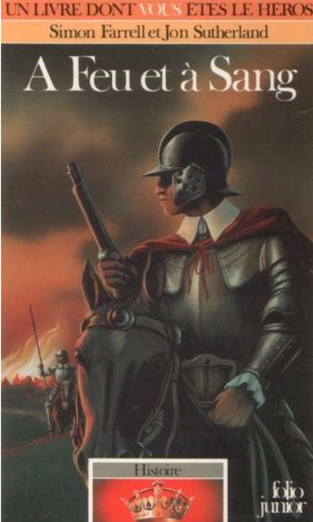 Titre original : Sword and Flame, The English Civil War © Simon Farrell et Jon Sutherland, 1986, pour le texte © André Deu...