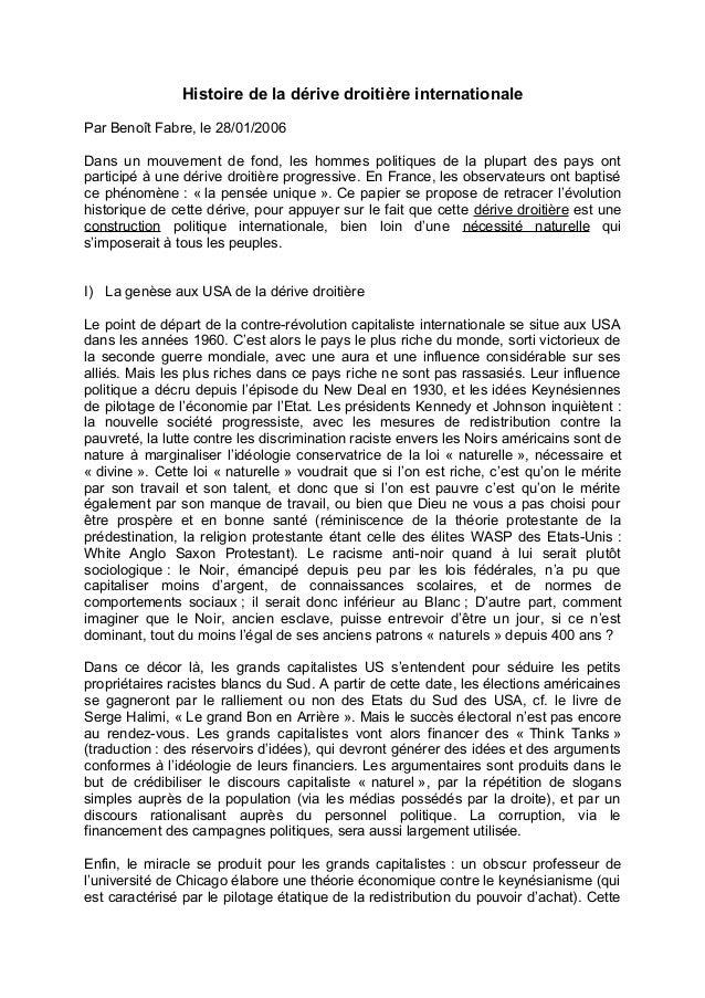 Histoire de la dérive droitière internationale Par Benoît Fabre, le 28/01/2006 Dans un mouvement de fond, les hommes polit...
