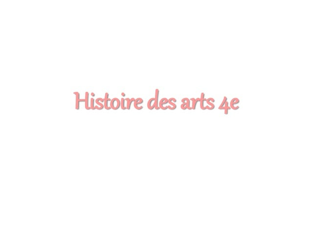 Histoire des arts 4e