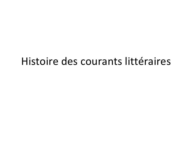 Histoire des courants littéraires