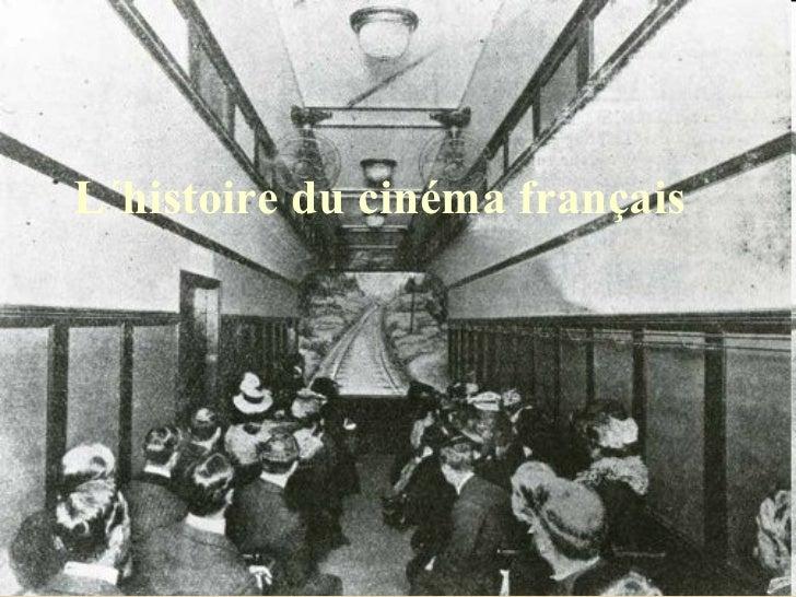 L´histoire du cinéma français