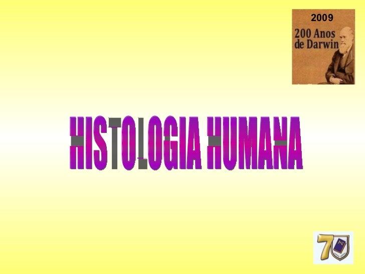 HISTOLOGIA HUMANA 2009