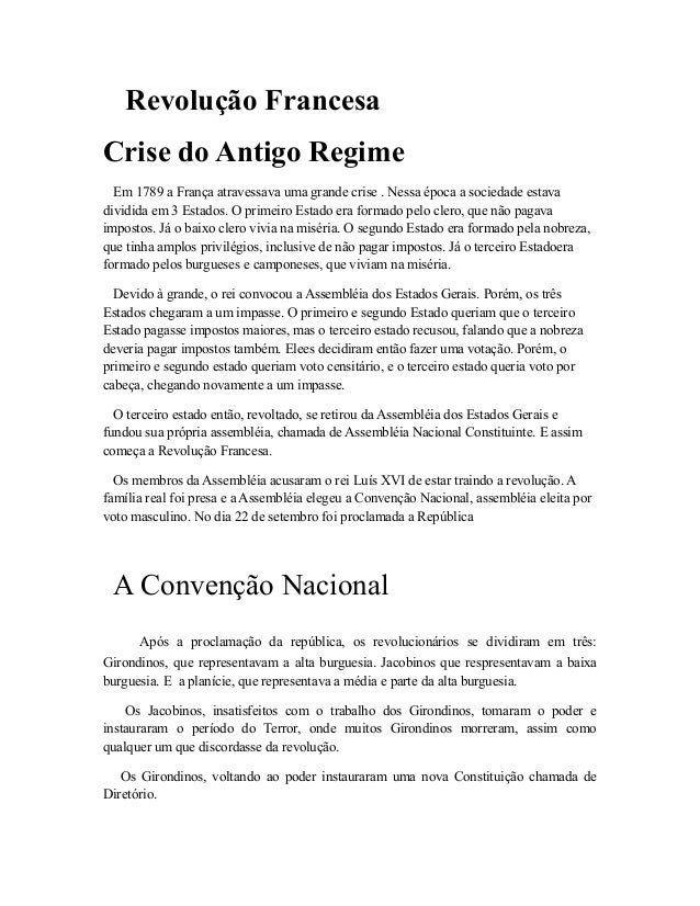 Revolução Francesa Crise do Antigo Regime Em 1789 a França atravessava uma grande crise . Nessa época a sociedade estava d...