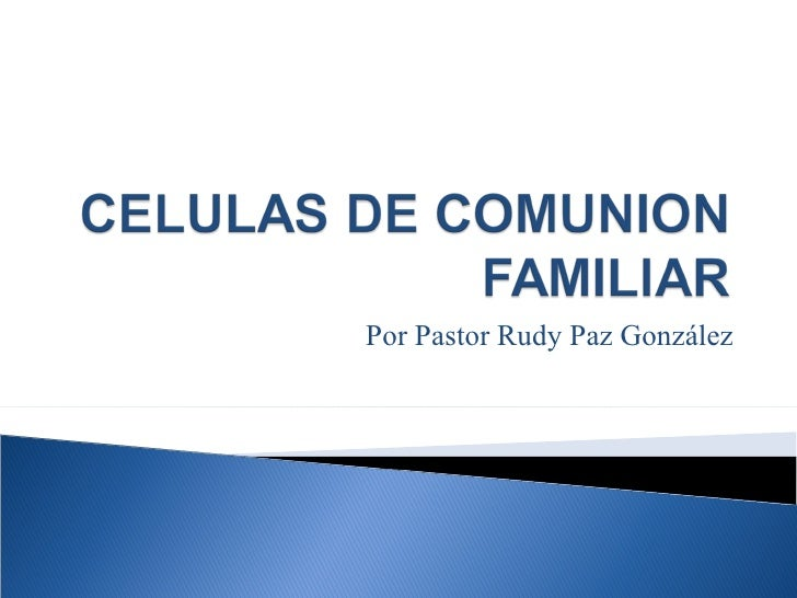 Por Pastor Rudy Paz González
