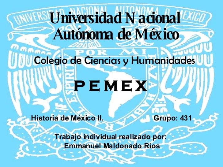 <ul><li>Universidad Nacional Autónoma de México </li></ul><ul><li>Colegio de Ciencias y Humanidades </li></ul><ul><li>P E ...