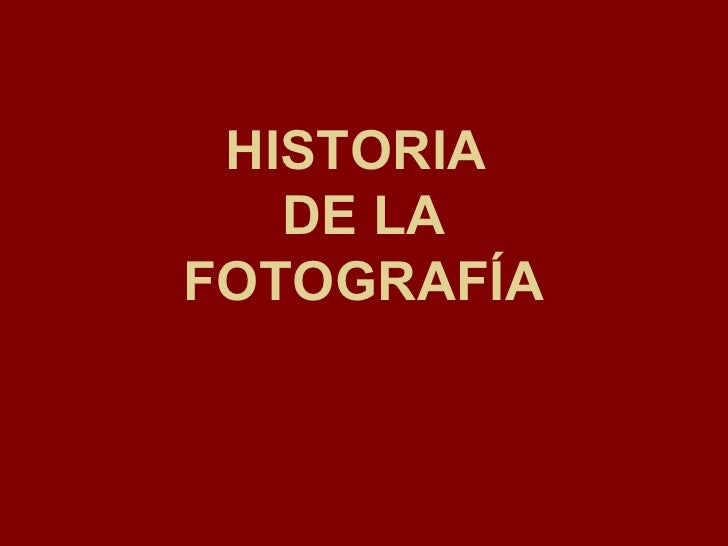 Historia De La Fotogrfia