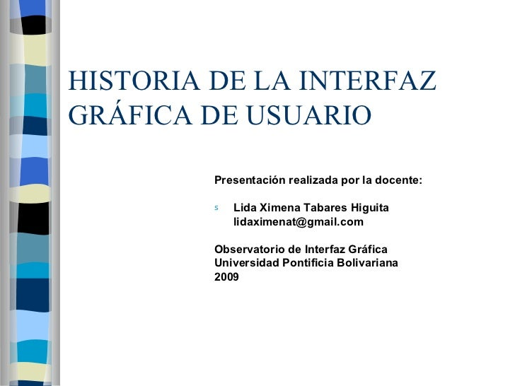 Historia De La Interfaz GráFica