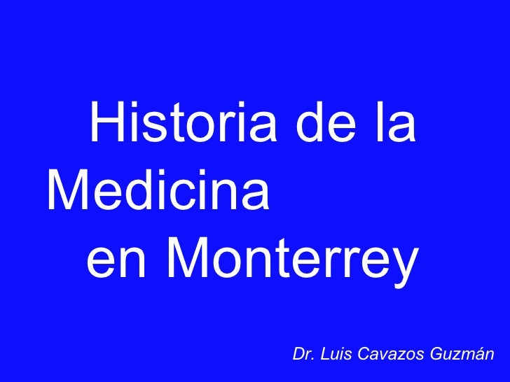 Historia de la Medicina en Monterrey