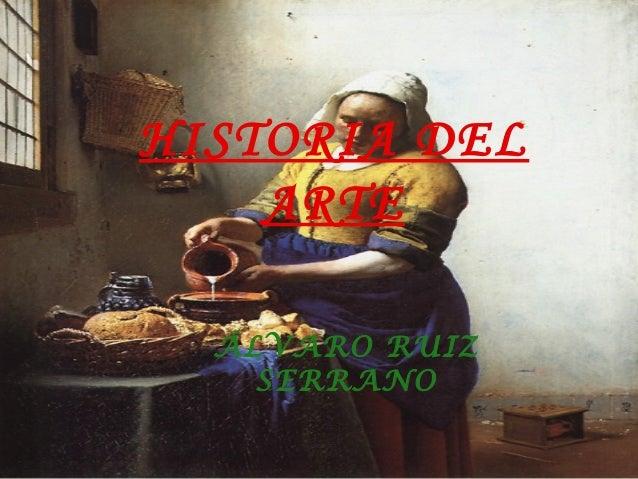 HISTORIA DEL ARTE ÁLVARO RUIZ SERRANO
