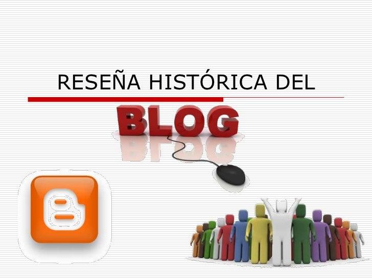 RESEÑA HISTÓRICA DEL