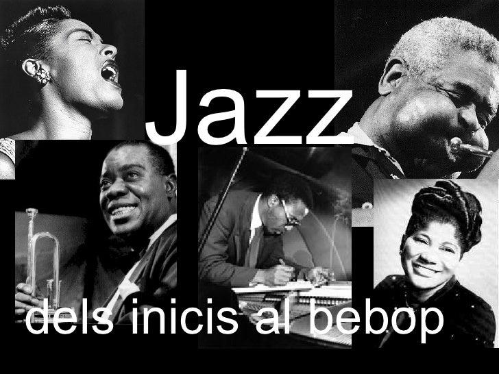 Jazz dels inicis al bebop