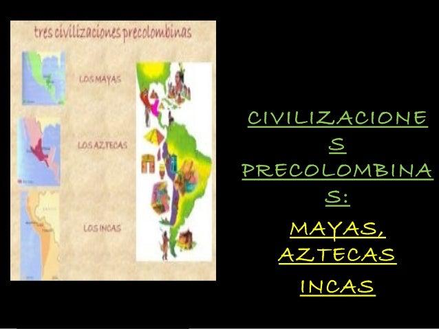 Historia prehispanicas-100612170832-phpapp01