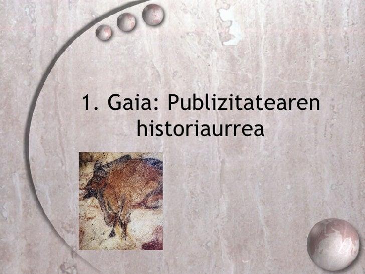 1. Gaia: Publizitatearen historiaurrea