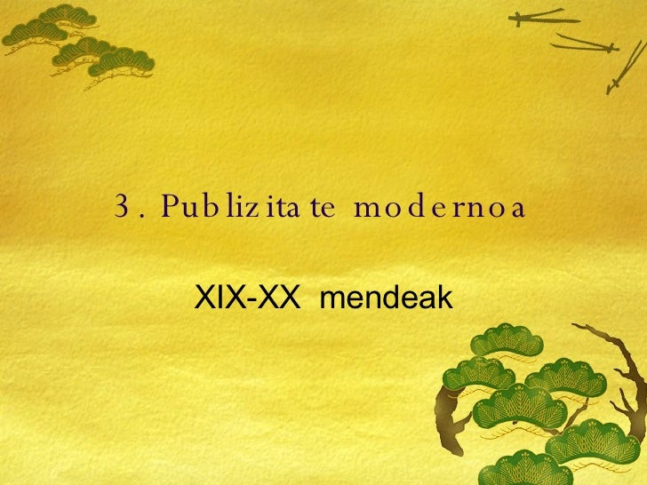 Publizitatearen Historia3 (1/3)