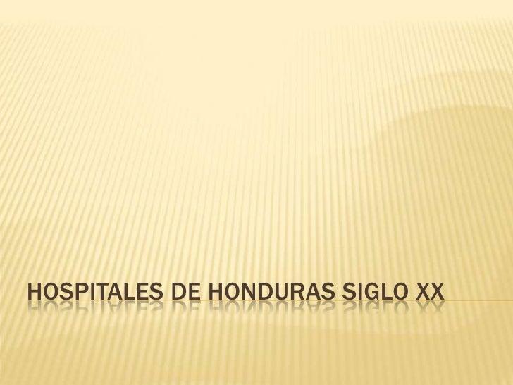 Historia de los hospitales Honduras