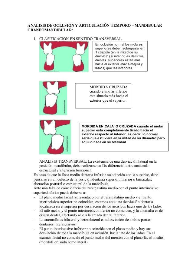 ANALISIS DE OCLUSIÓN Y ARTICULACIÓN TEMPORO – MANDIBULARCRANEOMANDIBULAR:  1. CLASIFICACION EN SENTIDO TRANSVERSAL        ...
