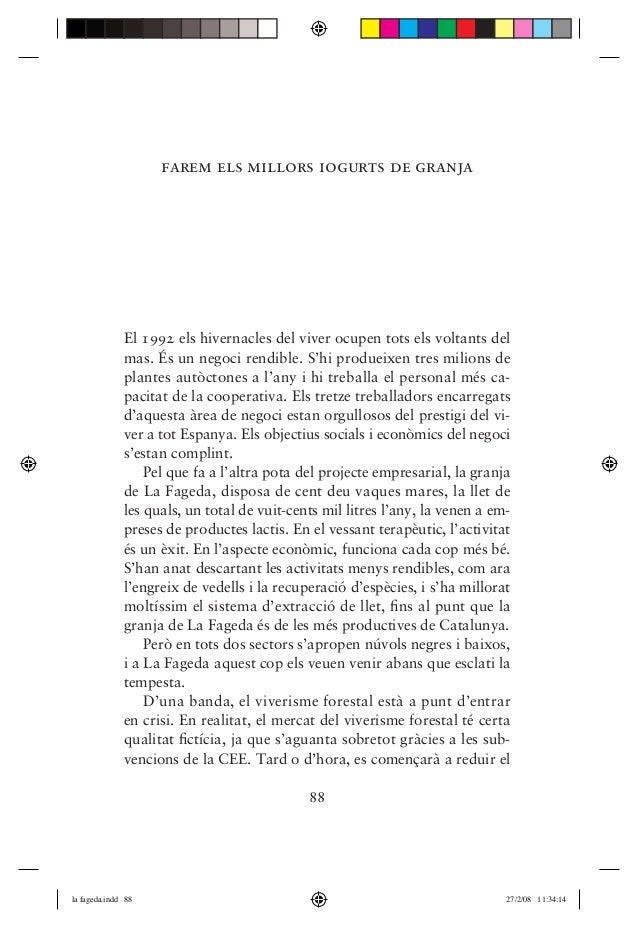 """""""Farem els millors iogurts de granja"""", capítol del llibre """"La Fageda. Història d'una bogeria""""."""