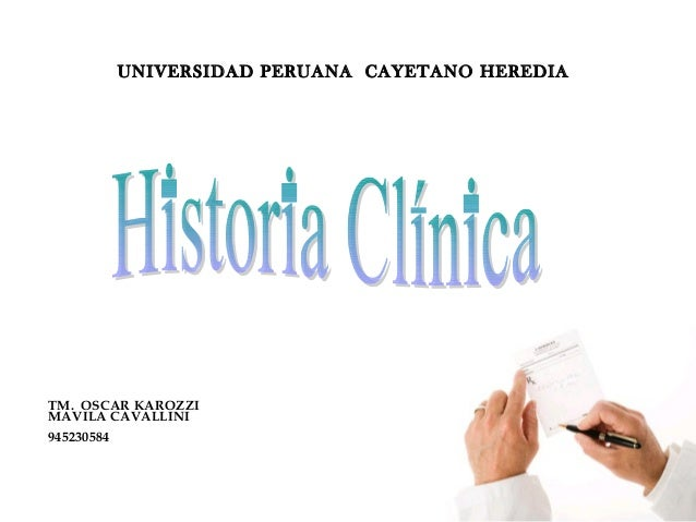 UNIVERSIDAD PERUANA CAYETANO HEREDIA TM. OSCAR KAROZZI MAVILA CAVALLINI 945230584