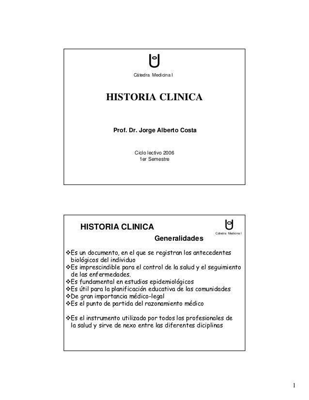 U                      Cátedra Medicina I            HISTORIA CLINICA               Prof. Dr. Jorge Alberto Costa         ...